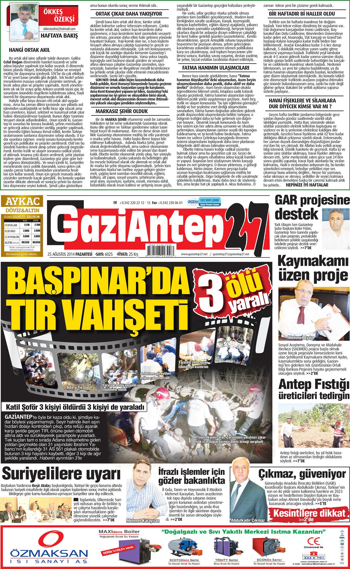 25 AĞUSTOS 2014 PAZARTESİ SAYFALARI 1