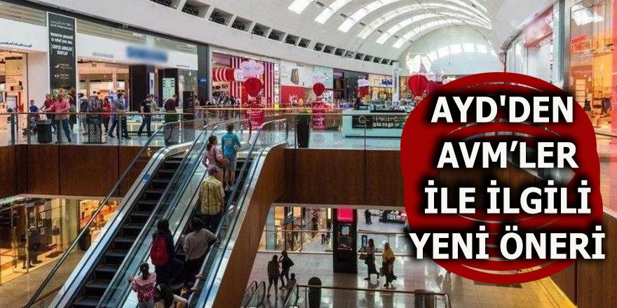 AYD'den AVM'ler ile ilgili yeni öneri
