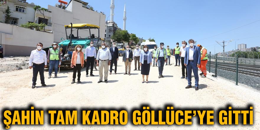 Şahin tam kadro Göllüce'ye gitti
