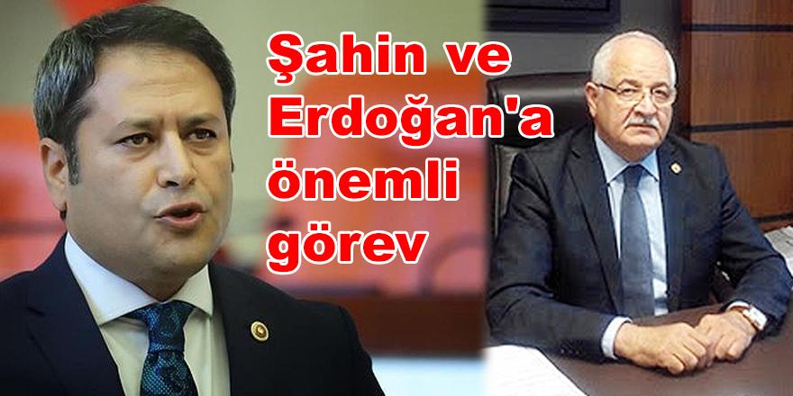 Şahin ve Erdoğan'a önemli görev