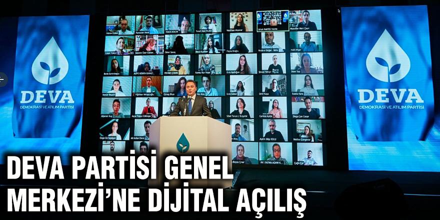 Deva Partisi Genel Merkezi'ne dijital açılış
