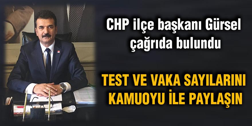 CHP ilçe başkanı Gürsel çağrıda bulundu