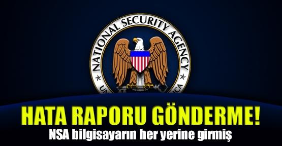 NSA bilgisayarın her yerine girmiş!