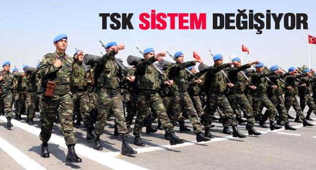 ASKERLİKTE BÜYÜK DEĞİŞİKLİKLER!