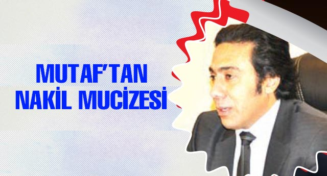 Mutaf\'tan nakilsiz mucize