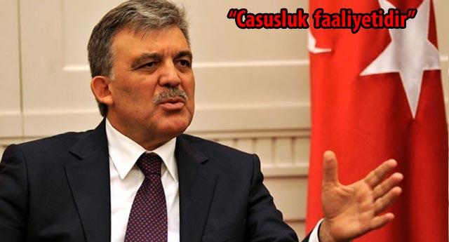 Abdullah Gül'den çok sert açıklama