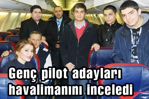 Genç pilot adayları havalimanını inceledi