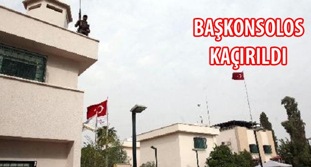 IŞİD TÜRK KONSOLOSLUĞU'NU BASTI
