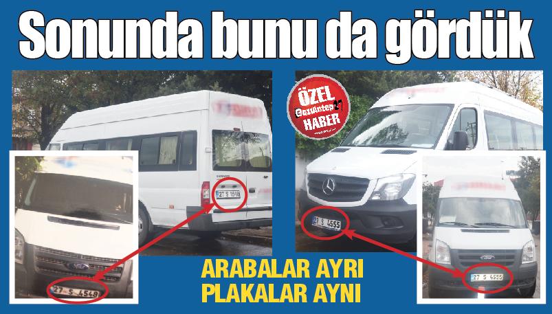 GAZİANTEP'TE SERVİS PLAKALARINDA SAHTEKARLIK