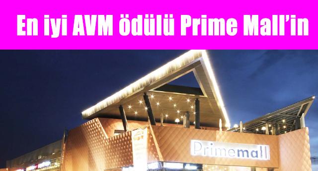 Prime Mall Gaziantep ödüle doymuyor!