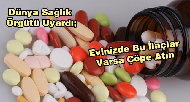 Bu ilaçlar öldürüyor
