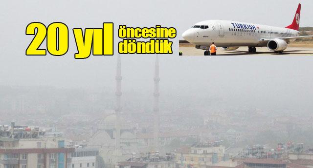 2 gündür şehrimize uçak inmiyor