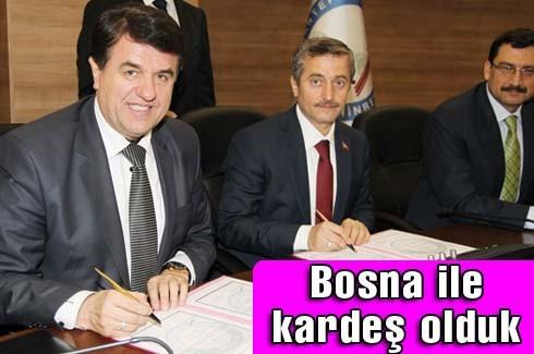 Bosna ile kardeş olduk