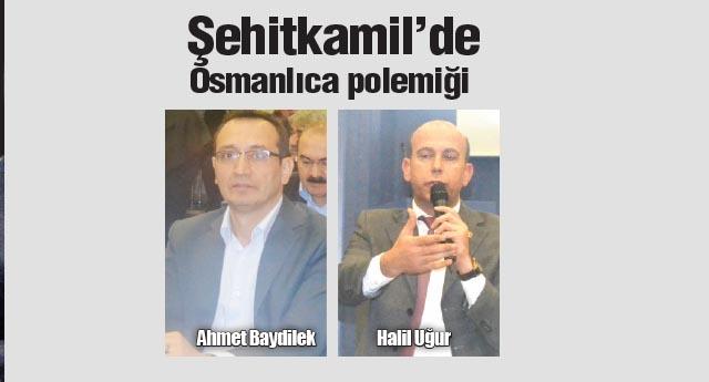 Şehitkamil'de Osmanlıca polemiği