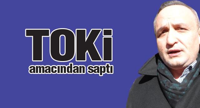 TOKİ'nin önceliği Gaziantepli müteahhitler olmalı