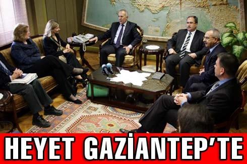 Üst düzey heyet Gaziantep'te