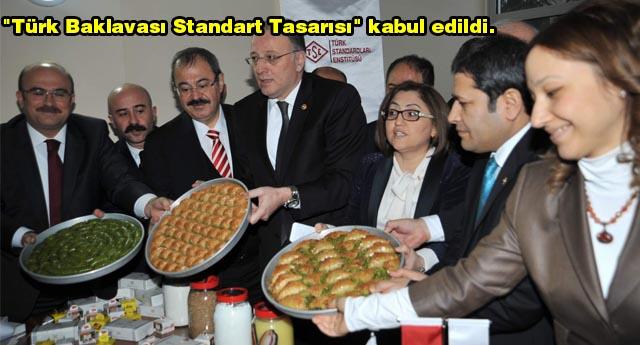 """BAKLAVAYA """"STANDART"""" GELDİ"""