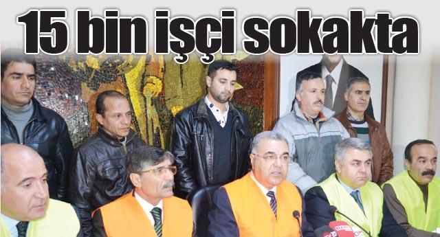 İŞÇİLER DE DESTEK VERDİ