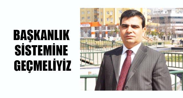 Başkanlık sistemi Türkiye'ye yakışır
