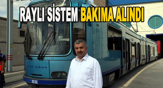 Raylı sistemi Kayseri'ye kiraladık