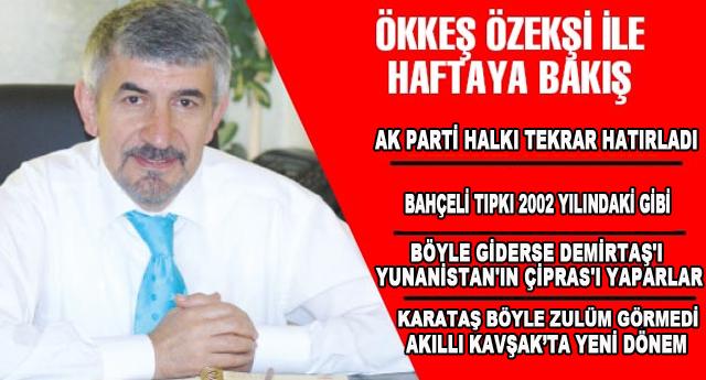 AK PARTİ HALKI TEKRAR HATIRLADI