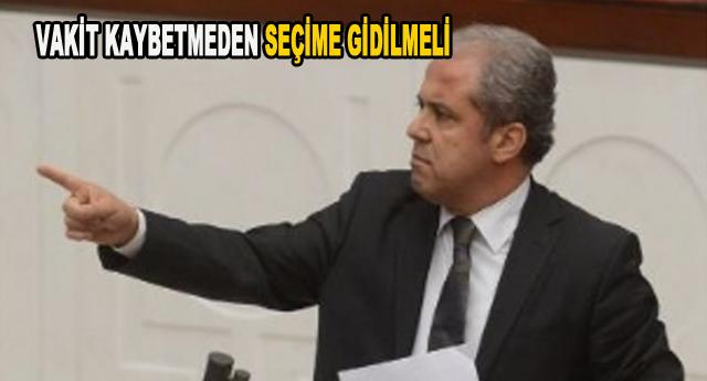 Şamil Tayyar seçimi istiyor