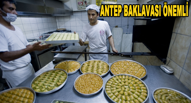 Baklavanın başkenti Gaziantep