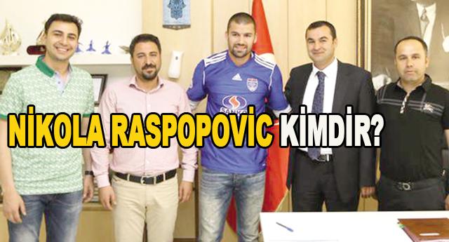 Raspopovic imzaladı