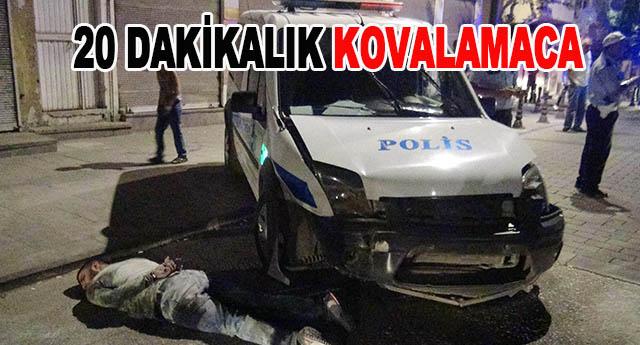 Kovalamacada 2 polis yaralandı