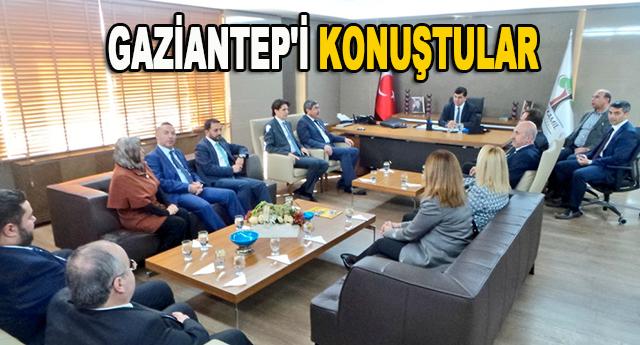 Gaziantep'in dünü, bugünü ve yarınını konuştular