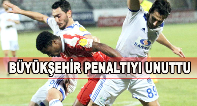 Büyükşehir, bu sezon bir tek penaltı bile kullanamadı