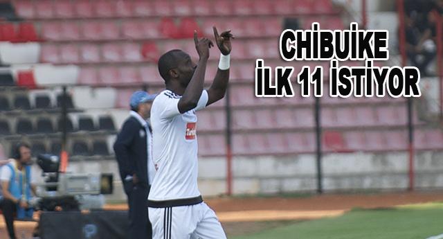 Chibuike bu hafta ilk 11'de oynamak istiyor