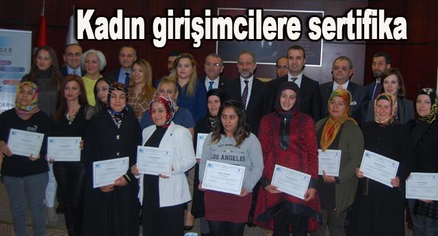30 kadın girişimciye sertifikaları verildi