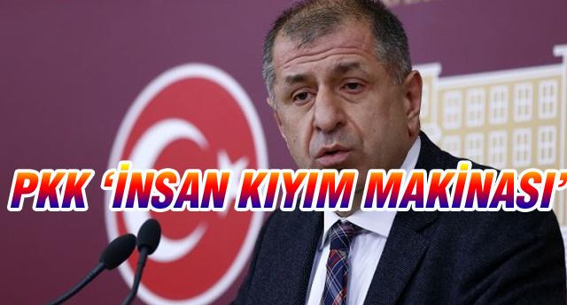 ÖZDAĞ'DAN PKK ÇIKIŞI