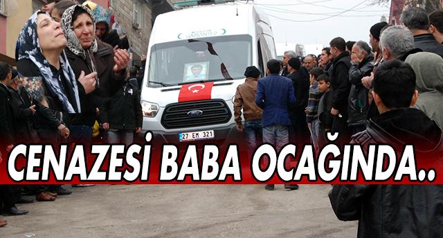 ŞEHİDİMİZ GAZİANTEP'E GETİRİLDİ