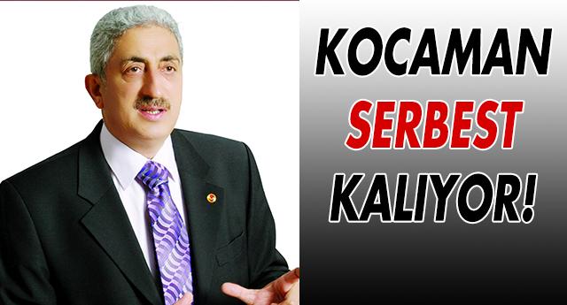 GAZETECİ KOCAMAN SERBEST KALIYOR