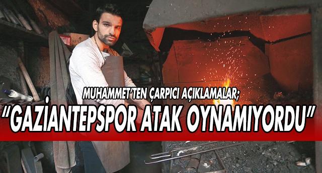 Bakın Gaziantepspor için neler dedi?