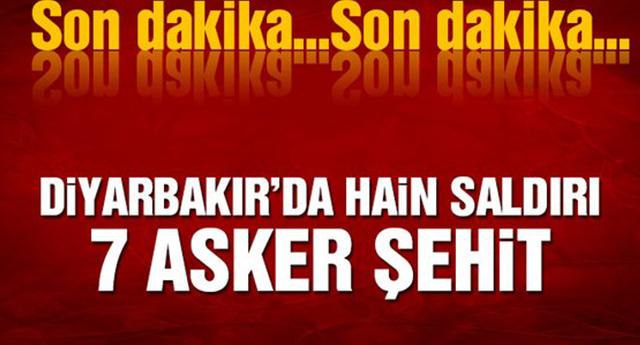 SON DAKİKA | DİYARBAKIR'DA SALDIRI 7 ŞEHİT