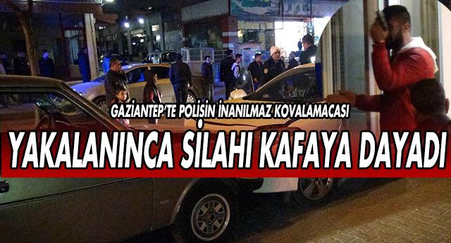 GAZİANTEP'TE İNANILMAZ KOVALAMACA