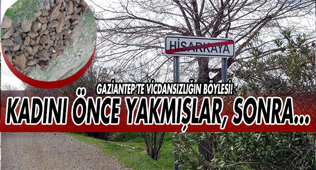 FLAŞ | GAZİANTEP'TE YANMIŞ KADIN CESEDİ BULUNDU !