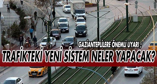 GAZİANTEP'TE TEDES ARTIK AKTİF !