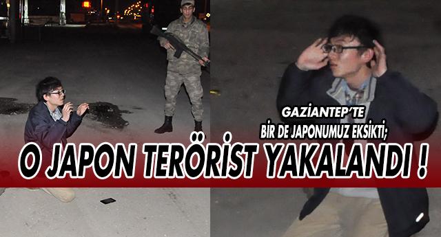 JAPON TERÖRİST GAZİANTEP'TE YAKALANDI !