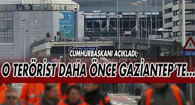BELÇİKA SALDIRISINDA FLAŞ GAZİANTEP GELİŞMESİ !