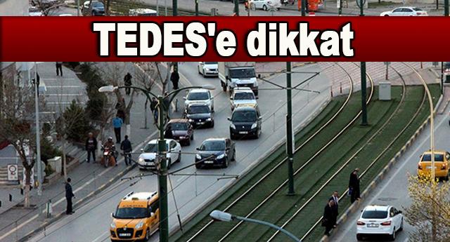 TEDES'e dikkat uyarısı yapıldı
