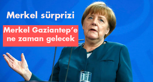 Kilis'e beklenen Merkel, Gaziantep'e gidiyor