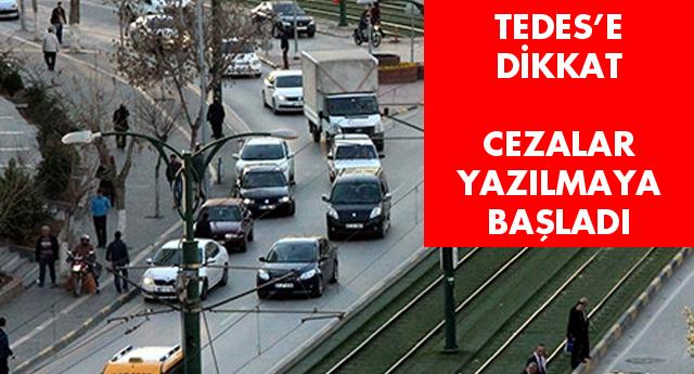 TEDES CEZALARINA DİKKAT