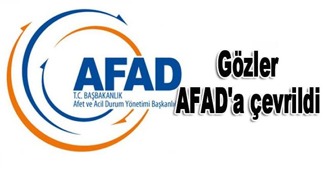 Gözler AFAD'a çevrildi