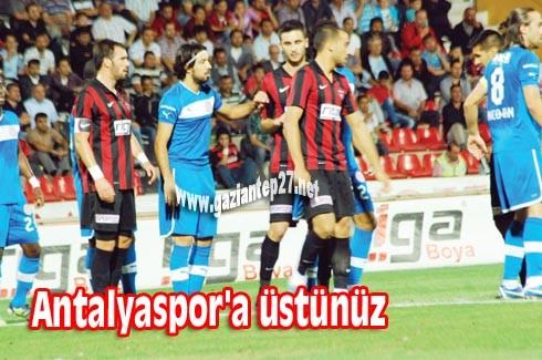 Antalyaspor'a üstünüz