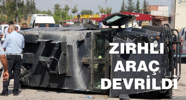 Adana'da zırhlı araç devrildi: 3 polis yaralı