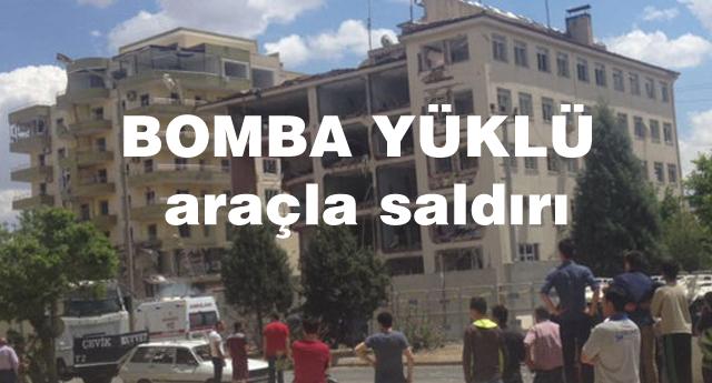 Midyat Emniyet Müdürlüğü'ne bomba yüklü araçla saldırı